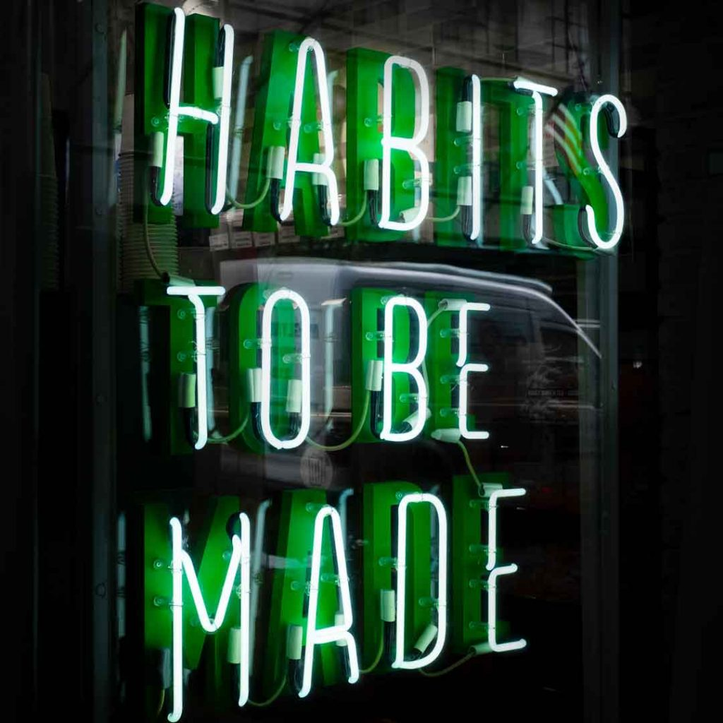 Create a better foundation of habits.
